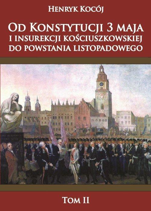 Od Konstytucji 3 maja i insurekcji - okładka książki