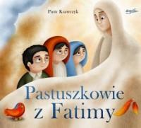 Pastuszkowie z Fatimy - Piotr Krawczyk - okładka książki