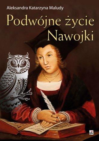 Podwójne życie Nawojki - okładka książki