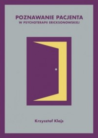 Poznawanie pacjenta w psychoterapii - okładka książki
