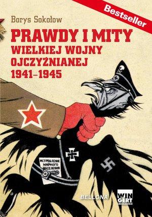 Prawdy i mity wielkiej wojny ojczyźnianej - okładka książki