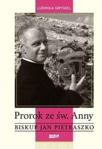 Prorok ze św. Anny. Biskup Jan - okładka książki