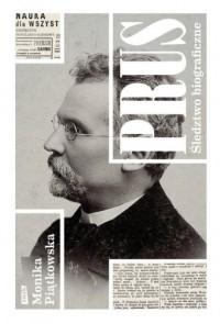 Prus. Śledztwo biograficzne - Monika - okładka książki