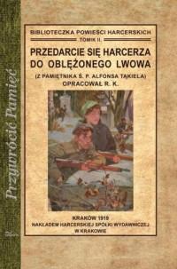 Przedarcie się harcerza do oblężonego - okładka książki
