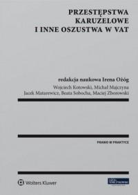 Przestępstwa karuzelowe i inne oszustwa w VAT - okładka książki
