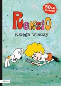 Reksio. Księga wiedzy - okładka książki