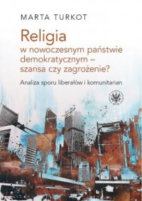 Religia w nowoczesnym państwie - okładka książki