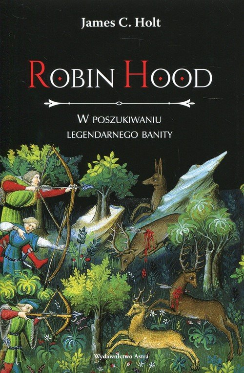 Robin Hood. W poszukiwaniu legendarnego - okładka książki