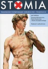 Stomia. Prawidłowe postępowanie chirurgiczne i pielęgnacja - okładka książki