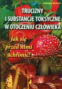 Trucizny i substancje toksyczne - okładka książki