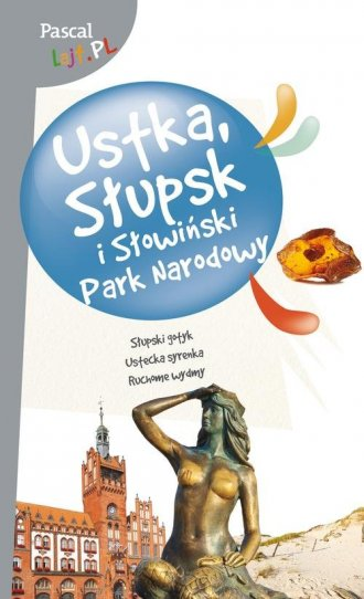 Ustka, Słupsk i Słowiński Park - okładka książki