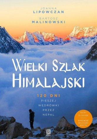 Wielki Szlak Himalajski. 120 dni - okładka książki