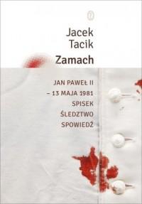 Zamach. Jan Paweł II. 13 maja 1981 - okładka książki