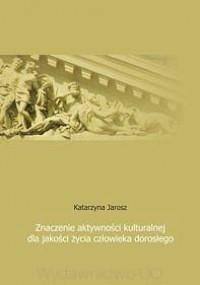 Znaczenie aktywności kulturalnej - okładka książki