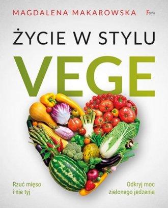 Życie w stylu Vege - okładka książki