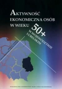 Aktywność ekonomiczna osób w wieku - okładka książki