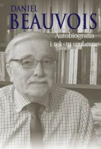 Autobiografia i teksty wybrane - okładka książki