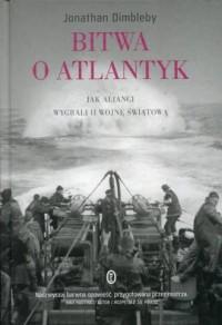 Bitwa o Atlantyk. Jak alianci wygrali - okładka książki
