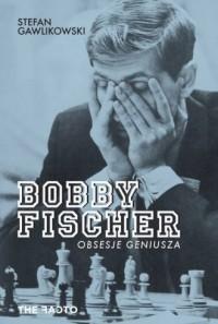 Bobby Fischer. Obsesje geniusza - okładka książki
