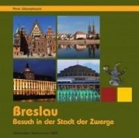 Breslau. Zu Besuch in der Stadt der Zwerge - okładka książki