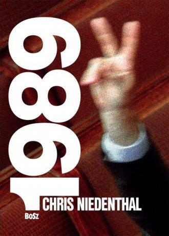 Chris Niedenthal 1989 Rok nadziei - okładka książki
