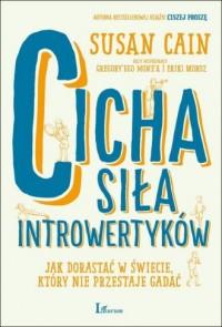 Cicha siła introwertyków. Jak dorastać - okładka książki