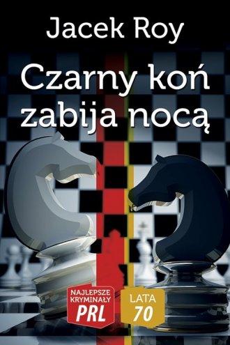 Czarny koń zabija nocą - okładka książki