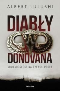 Diabły Donovana Komandosi OSS na - okładka książki