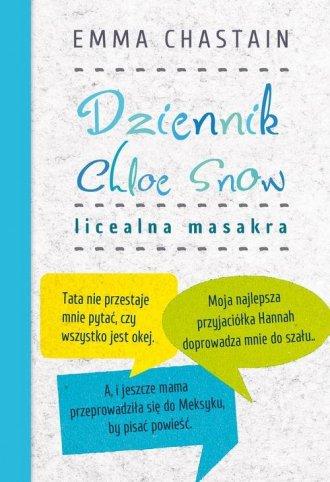 Dziennik Chloe Snow. Licealna masakra - okładka książki