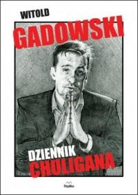 Dziennik chuligana - okładka książki