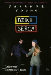 Dzikie serca - Suzanne Young - okładka książki