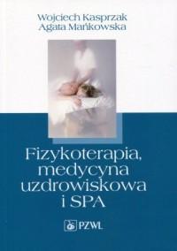 Fizykoterapia, medycyna uzdrowiskowa - okładka książki