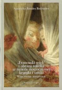 Francuski wiek i obrazy rokoka - okładka książki