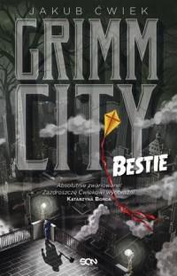 Grimm City Bestie - Jakub Ćwiek - okładka książki