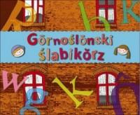 Górnośląnski ślabikorz - Śląski elementarz - okładka książki