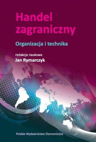 Handel zagraniczny.. Organizacja - okładka książki