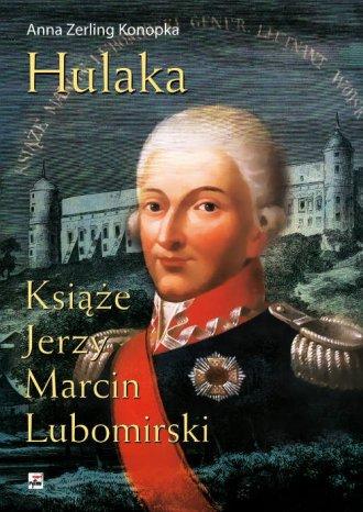 Hulaka. Książę Jerzy Marcin Lubomirski - okładka książki