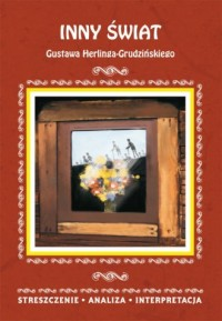 Inny świat Gustawa Herlinga-Grudzińskiego. - okładka książki