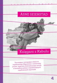 Księgarz z Kabulu. Poruszyć świat - okładka książki