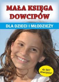 Mała księga dowcipów dla dzieci i młodzieży - okładka książki
