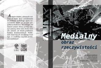 Medialny obraz rzeczywistości - okładka książki