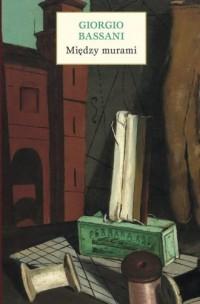 Między murami. Pięć historii ferraryjskich - okładka książki