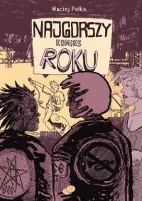 Najgorszy Komiks Roku - okładka książki