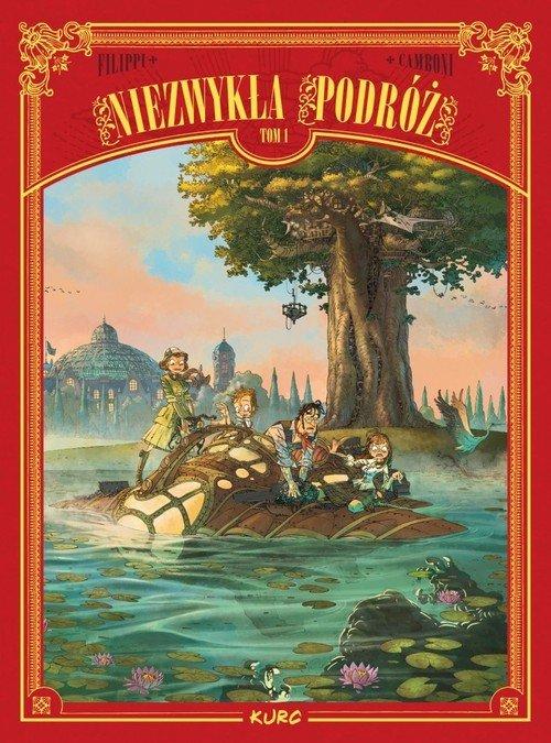 Niezwykła podróż Tom 1 - okładka książki