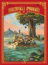 Niezwykła podróż Tom 1 - Wydawnictwo - okładka książki