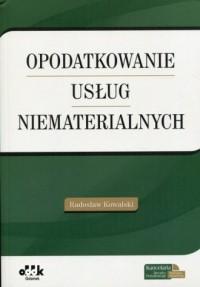 Opodatkowanie usług niematerialnych - okładka książki