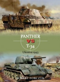 Panther vs T-34 Ukraina 1943 - - okładka książki