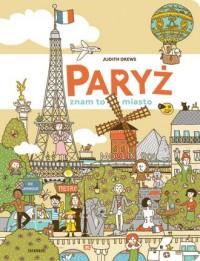 Paryż - znam to miasto - Judith - okładka książki