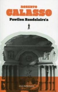 Pawilon Baudelaire a - okładka książki