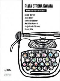 Piąta strona świata. Nowa literatura niemiecka - okładka książki